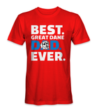 Best Great Dane dad ever, dog t-shirt