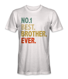 #1 best brother ever t-shirt