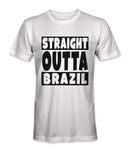 Straight outta Brazil country t-shirt