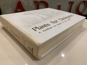 Plants for Designers: Handbook for Plants of the South