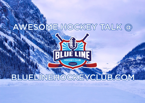 Hockey Podcast Blue Line Hockey Club
