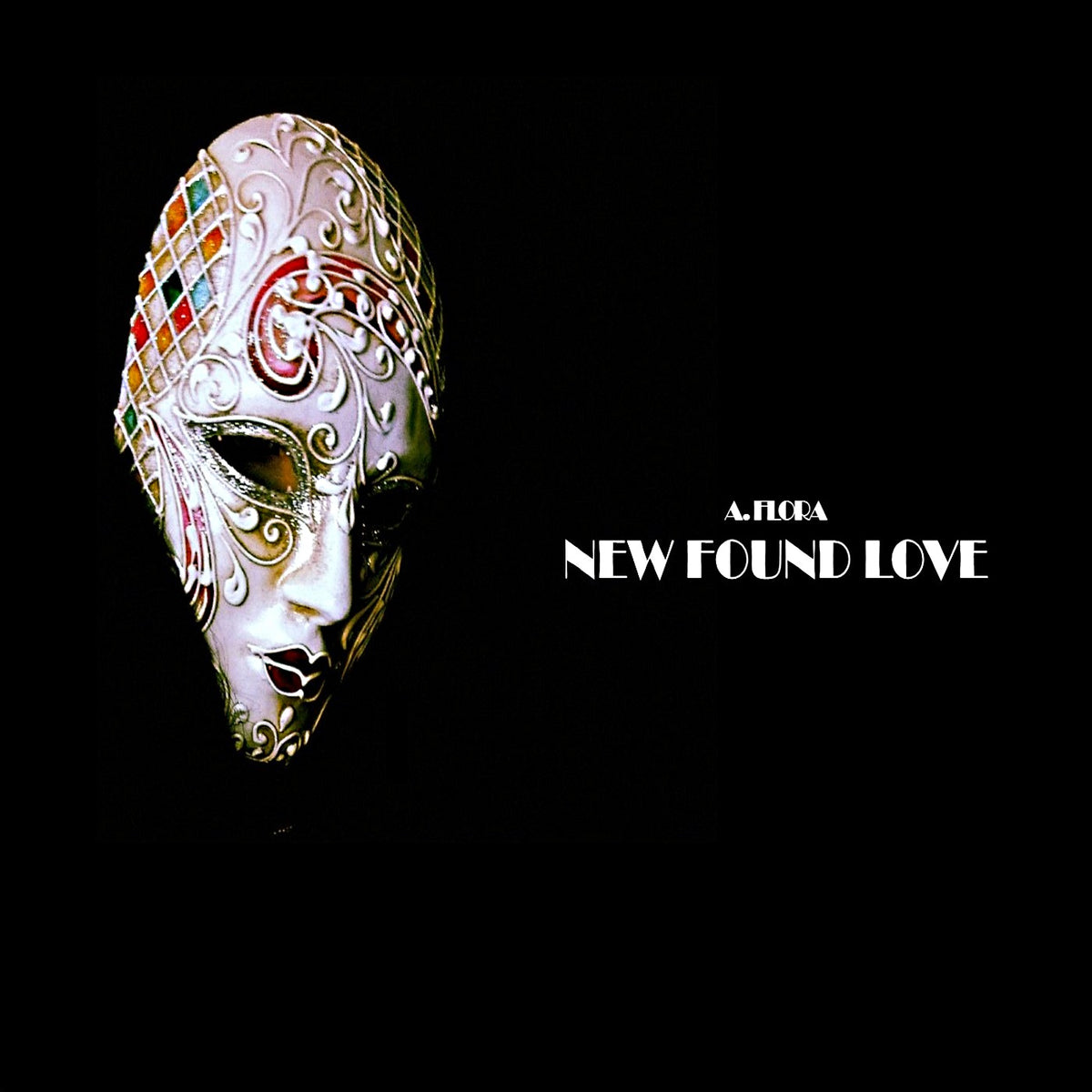 A. Flora - New Found Love Single Cover Art