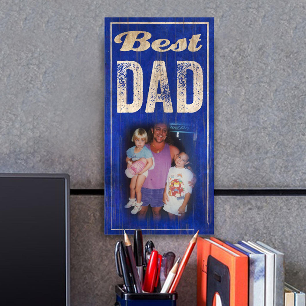 Best Dad Photo Personalized Sign