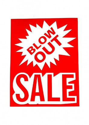 Blow Out Sale Sign