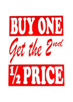 Buy One Get 2nd Half Off Sign