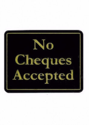 No Cheques Accepted