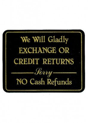 Exchange Or Credit Returns Sign No Cash Sign