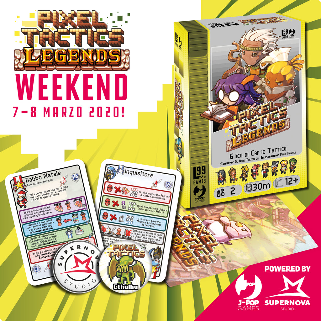 Pixel Tactics Weekend! 7-8 Marzo 2020