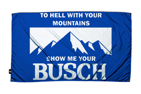 Show Me Your Busch Flag