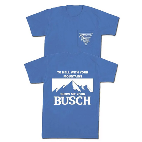 Show Me Your Busch Pocket Tee