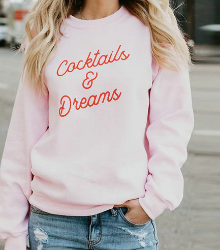 Cocktails & Dreams Pullover