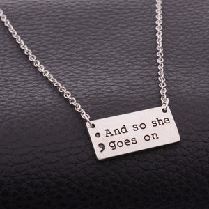 And So She Goes On Semicolon Necklace