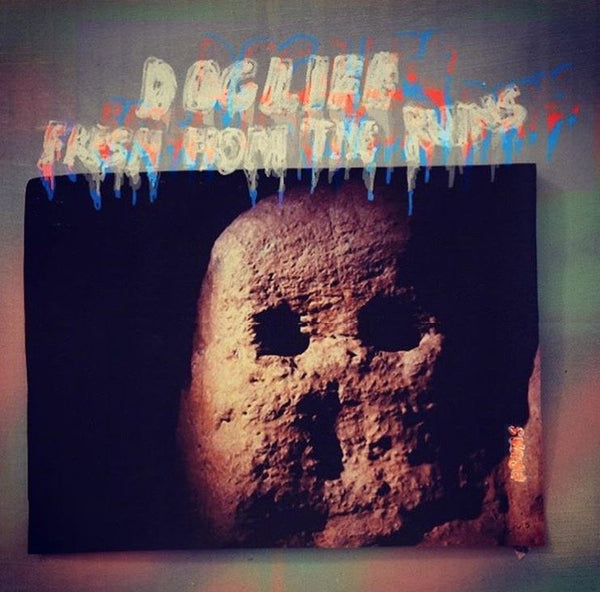 "Doglife - ""Fresh From The Ruins"" - LP"