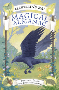 Llewellyn's 2021 Magical Almanac: Practical Magic for Everyday Living (Llewellyn's Magical Almanac)