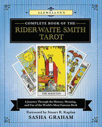 Llewellyn's Complete Book Of The Rider Waite Smith Tarot