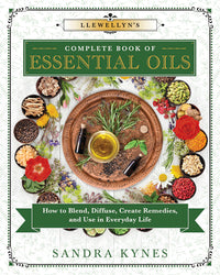 Llewellyn's Complete Book Of Essential Oils