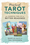 Practical Tarot Techniques your ESSENTIAL TOOL KIT for BETTER READINGS