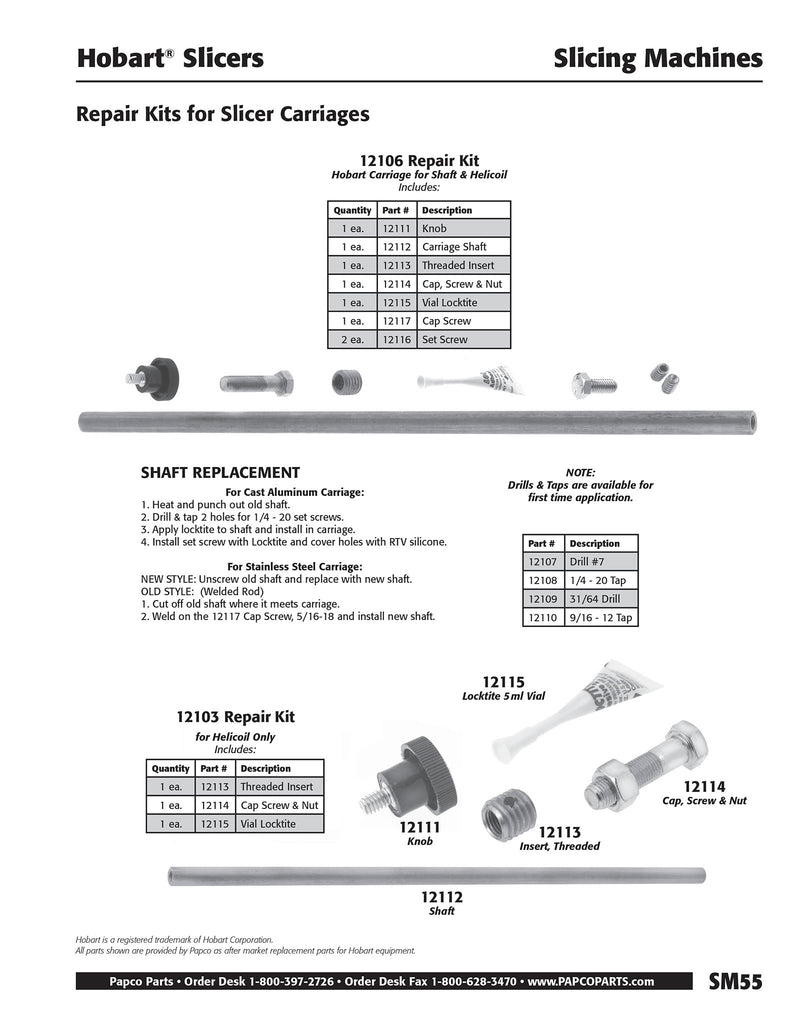 SM55 - Hobart Repair Kits for Slicer Carriages
