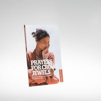 Prayers for Crown Jewels: Honoring Women and Children in a World at War