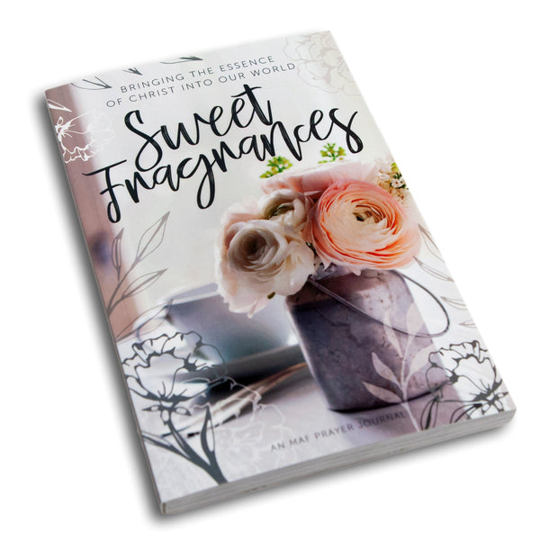 Sweet Fragrances Prayer Journal