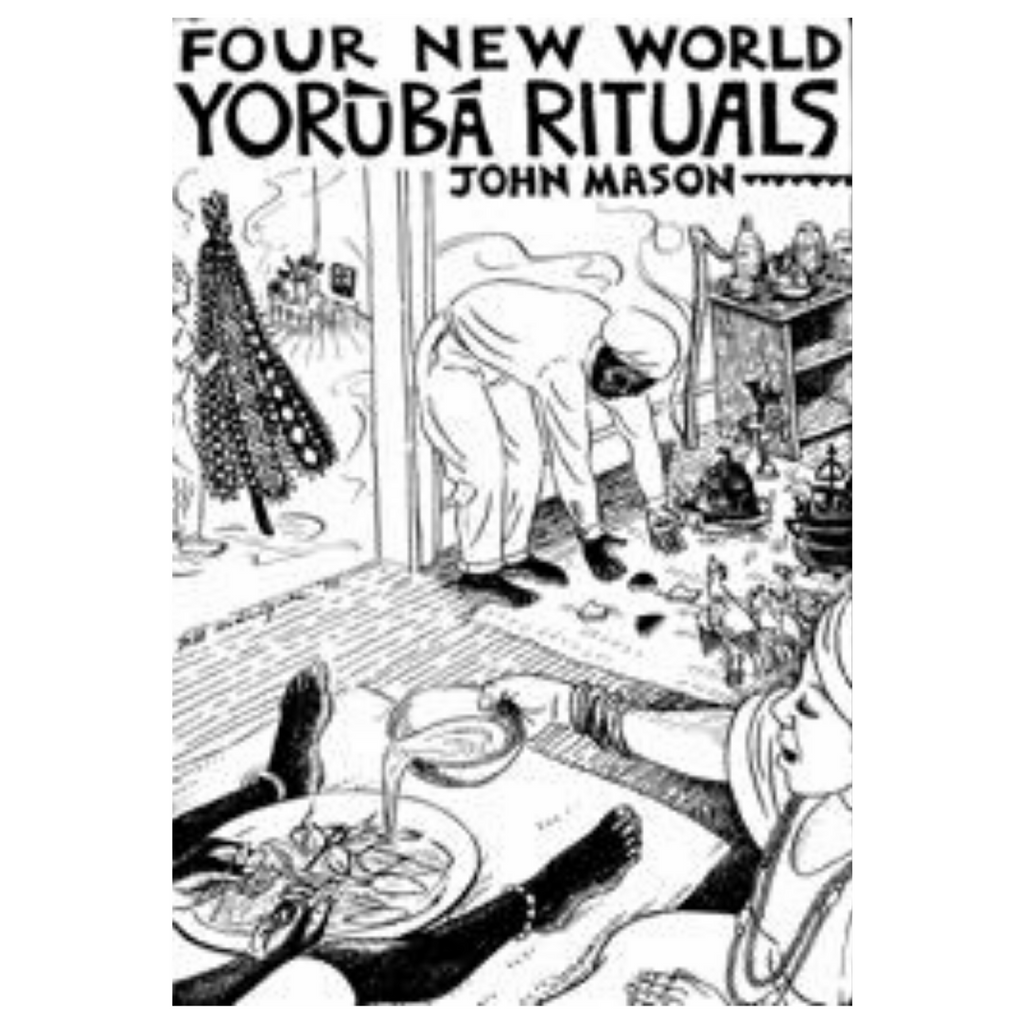 John Mason's Four New World Yoruba Rituals - Alagema Fabrics & Accessories