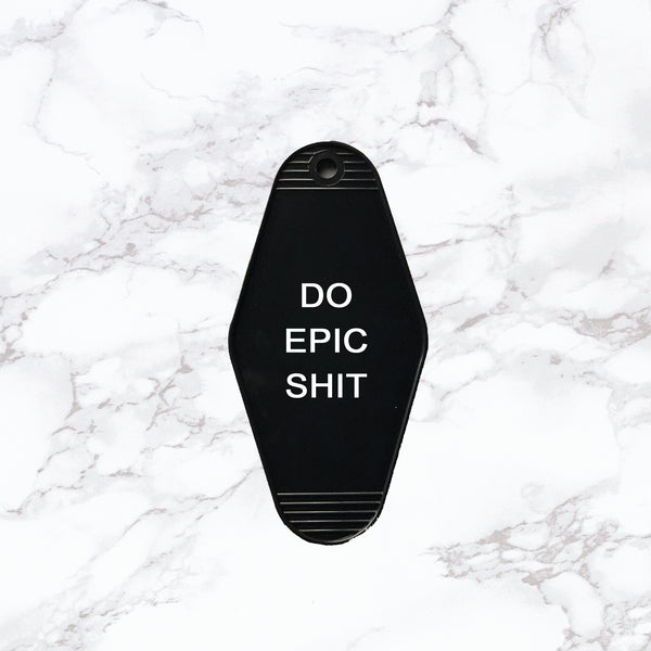 Key Tag | Do Epic Shit