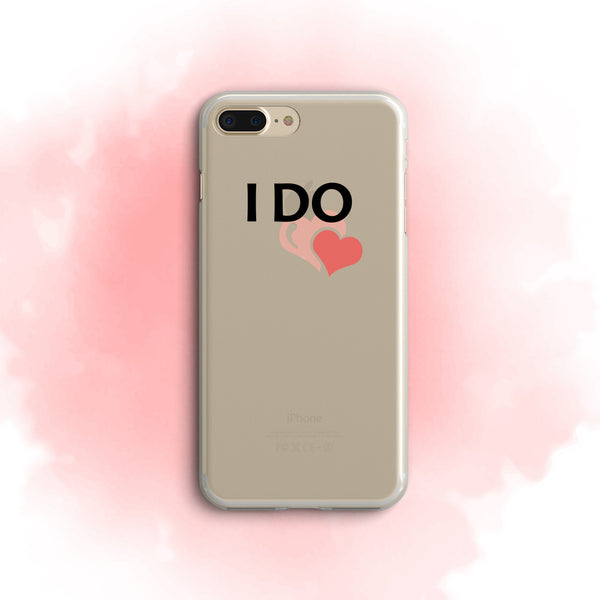 iPhone Case Clear Rubber Samsung Galaxy - I Do Case