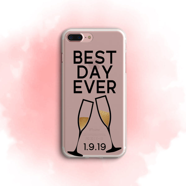 iPhone Case Clear Rubber Samsung Galaxy - Cheers to the Best Day Ever Case