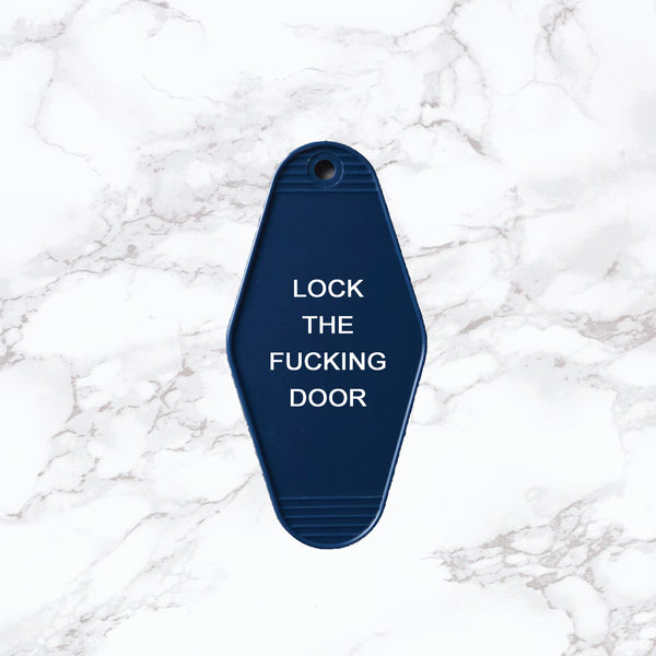 Key Tag | Lock the Fucking Door