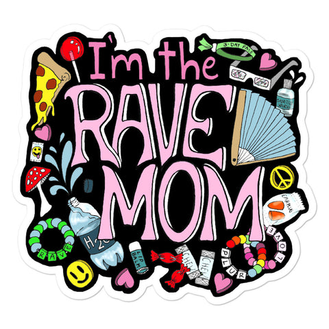 I'm the rave mom vinyl sticker for ravers and music festival attendees