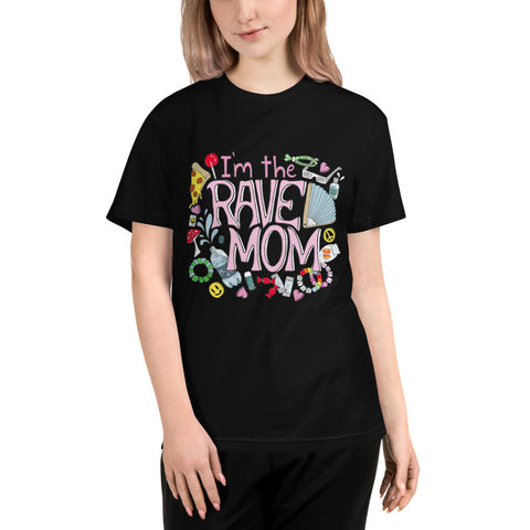 I'm The Rave Mom T-Shirt