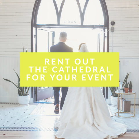 Rent The Cathedral for your event