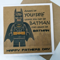 Batman be yourself Father's Day Card