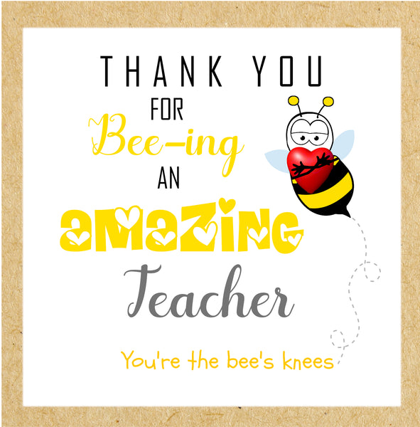 Bee-ing Amazing Teacher Card Bee's Knees