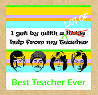 Beatles inspired Best Teacher Card