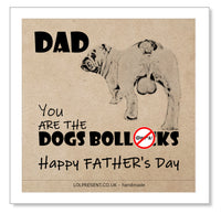 You are the Dogs Bollocks