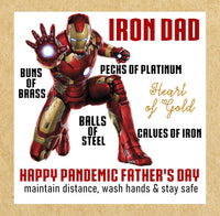 Pandemic IRON MAN stay safe
