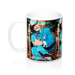 Doc Phineas Quote Mug 11oz