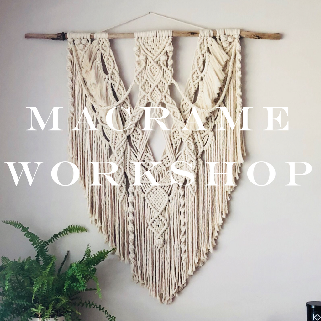Macrame Workshop (Deposit) - Saturday 27th Feb 2021