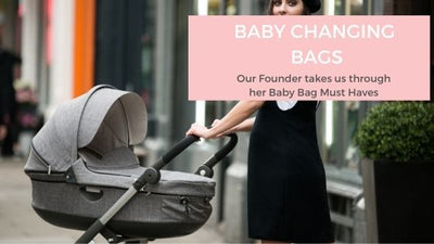Baby Changing Bags Must-Haves