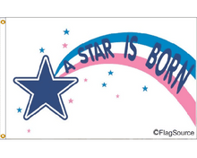 Load image into Gallery viewer, 3x5 Star is Born Occasional Outdoor Nylon Flag