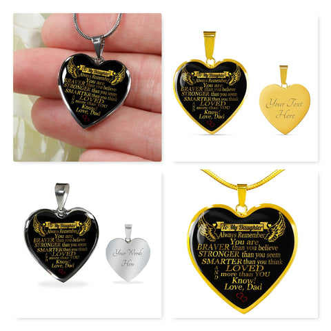 Dad To Daughter Always Remember You Are Braver Heart Pendant Necklace