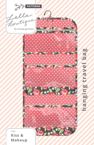 #189 Kiss & Makeup {Hanging Travel Bag} - PDF Pattern