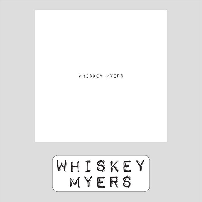 Whiskey Myers (Self Titled) CD