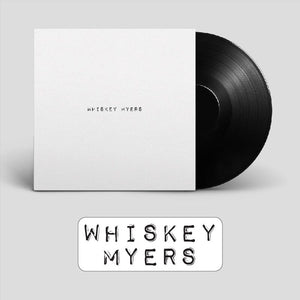 Whiskey Myers (Self Titled) Double Vinyl