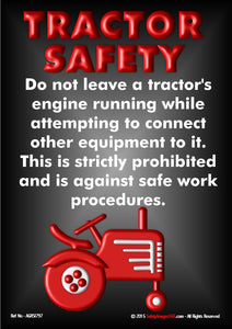 Image of a red tractor on a black background with the words tractor safety in red text and rules about not leaving a tractor engine running in white text.