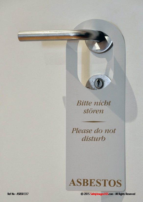 Hotel room door handle with the words on door tag, do not disturb, asbestos.