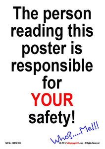 Text only reads, The person reading this poster is responsible for your safety.