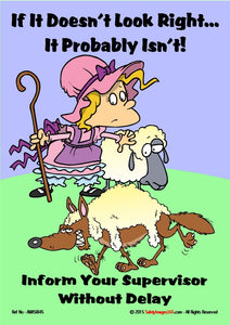 Cartoon characters - a shepherdess and a wolf in sheeps clothing with the caption if it doesn't look right.