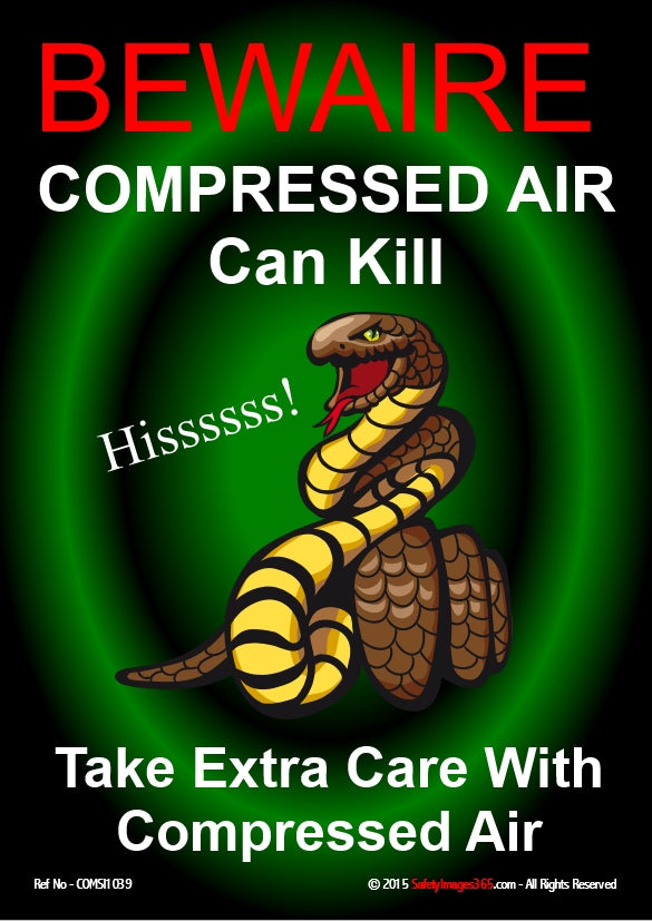 Hissing snake entwined with compressed air hose with caption compressed air can kill.